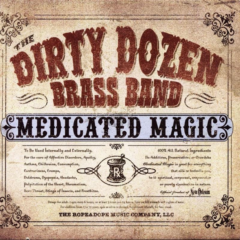 Bell Oh 58 Kiowa The Dirty Dozen Brass Band Medicated