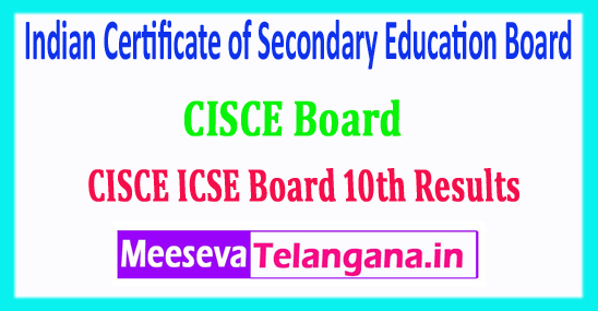 ICSE 10th Result 2018 Indian Certificate of Secondary Education Board 10th Class Results
