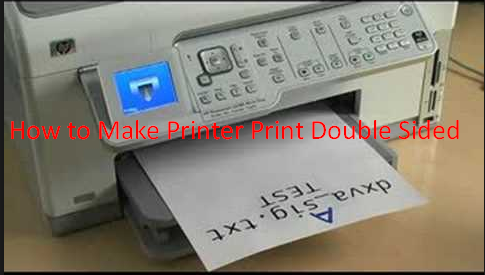 How to Make Printer Print Double Sided