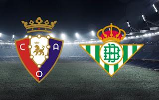 اون لاين مشاهدة مباراة ريال بيتيس و اوساسونا 20-9-2019 بث مباشر في الدوري الاسباني اليوم بدون تقطيع