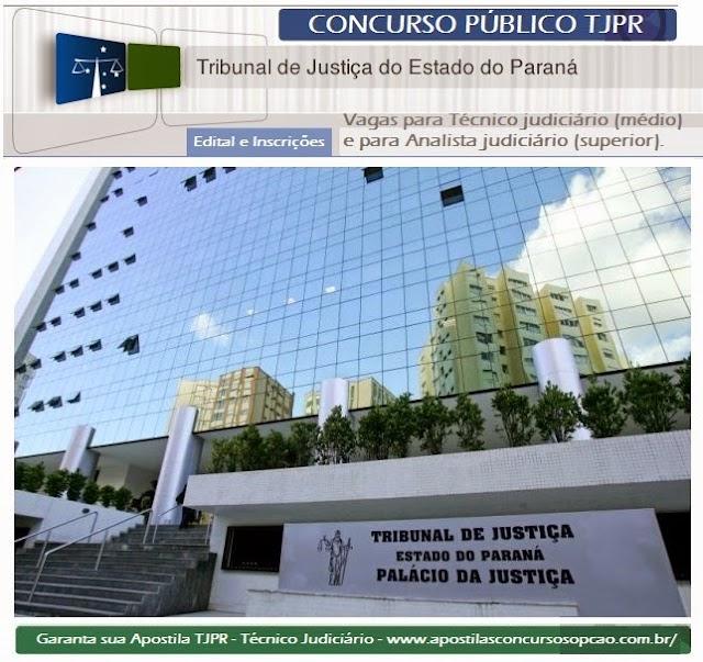 Concurso Público TJPR - Edital Tribunal de Justiça do Paraná