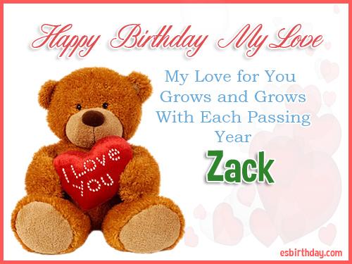 Zack Happy Birthday My Love