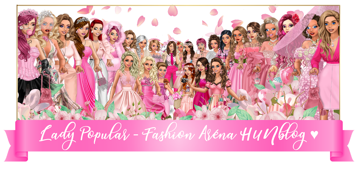 Lady Popular - Fashion Aréna HUNblog ♥