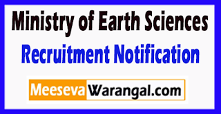 MOES Ministry of Earth Sciences Recruitment Notification 2017 Last Date 27-06-2017