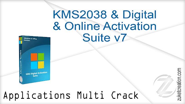 KMS2038 & Digital & Online Activation Suite v7 |  2.54 MB
