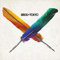 [2010] - Birds Of Tokyo