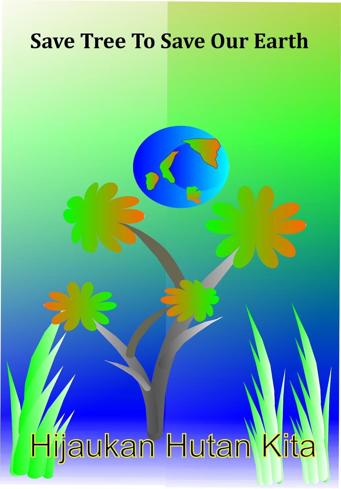 My Blog Poster Selamatkan Bumi Kita