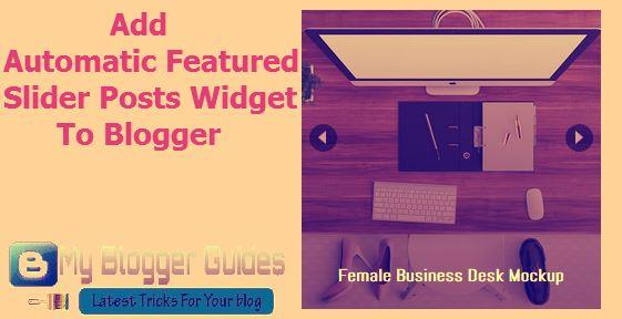 Automatic Slider Posts Widget for Blogger