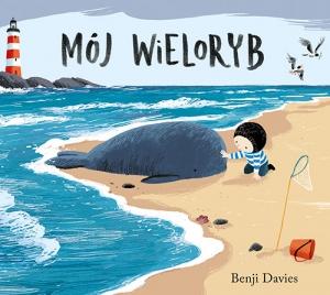 Mój wieloryb; Cudowna wyspa dziadka - Benji Davies