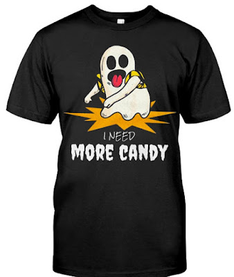 I Need More Candy Ghost T Shirts Halloween 2018 Hoodie
