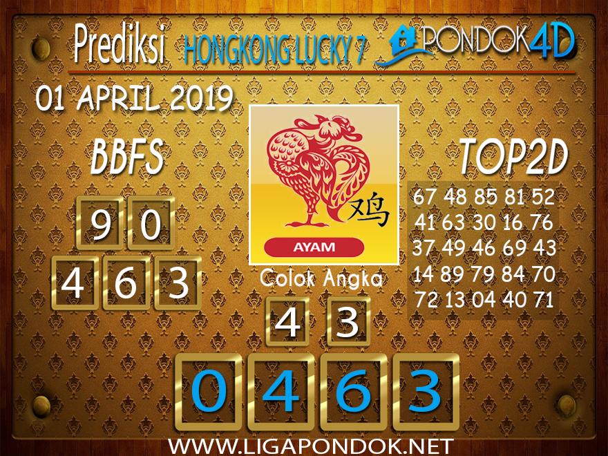 Prediksi Togel HONGKONG LUCKY 7 PONDOK4D 01 APRIL 2019