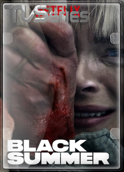 Black Summer (Temporada 1) HD 1080P LATINO/INGLES