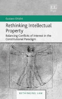 Book review: 'Rethinking Intellectual Property – Balancing Conflicts of Interest in the Constitutional Paradigm'