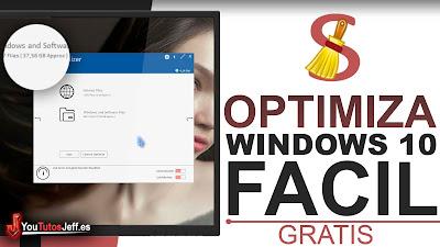 Optimiza y Acelera Windows 10 de Forma Rápida y Gratis
