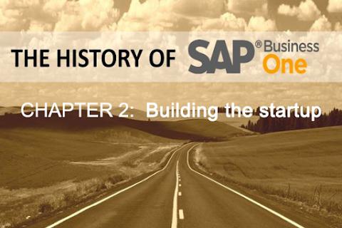 Lịch sử SAP Business One (Phần 2): Xây dựng công ty khởi nghiệp