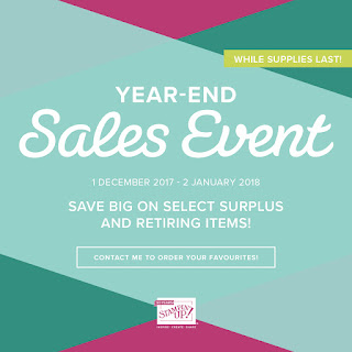 Year End Sales Event - Lots of wonderful items on sale while stocks last - Check it out here - https://www3.stampinup.com/ECWeb/CategoryPage.aspx?categoryid=300040&dbwsdemoid=4008228