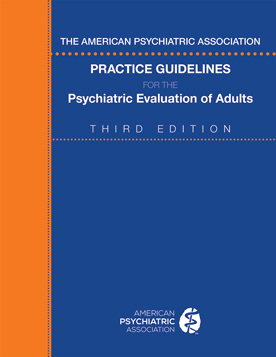 practice guideline for psychiatric evaluation of adults