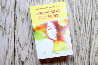 Lundi Librairie : Babylone Express - Mathilde-Marie de Malfilâtre