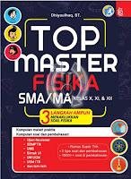 Top Master Fisika SMA/MA X, XI, dan XII