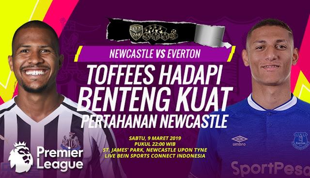 Prediksi Newcastle United Vs Everton, Sabtu 09 Maret 2019 Pukul 22.00 WIB
