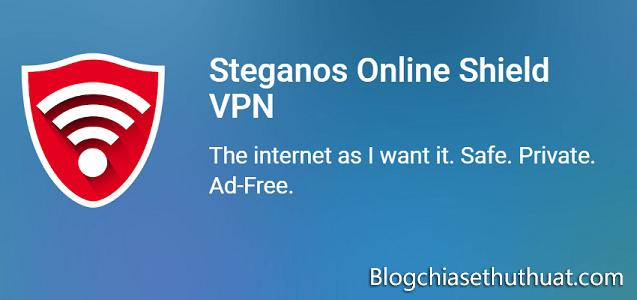 (Giveaway) Bản quyền miễn phí Steganos Online Shield VPN duyệt website an toàn