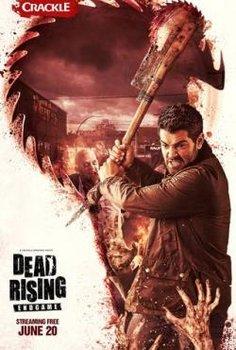 Xác Sống: Trò Chơi Kết Thúc - Dead Rising: Endgame (2016)   HD