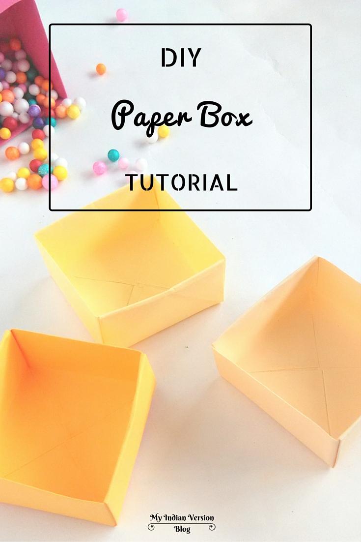 My Indian Version: DIY : Paper Box Tutorial