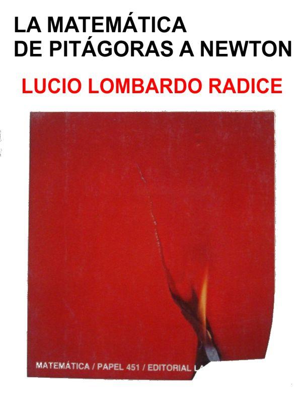 La matemática de Pitágoras a Newton – Lucio Lombardo Rádice