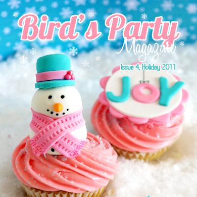Bird's Party Ideas Magazine Holiday 2011, Issue 4