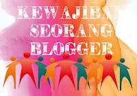 Kewajiban Seorang Blogger
