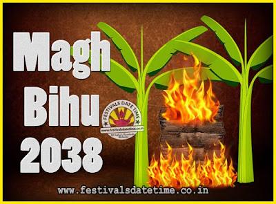 2038 Magh Bihu Festival Date and Time, 2038 Magh Bihu Calendar