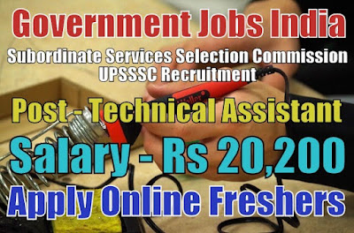 UPSSSC Recruitment 2018 for 2059 Technical Assistants