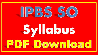 IBPS SO Syllabus 2017 PDF Download