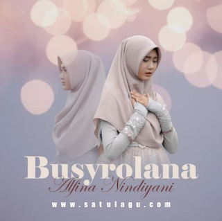 Download Lagu Alfina Nindiyani Busyrolana Mp3