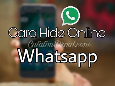 Cara Menyembunyikan Status Online Whatsapp Agar Selalu Dalam Mode Offline