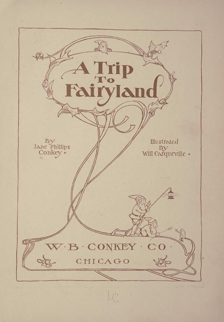 https://archive.org/stream/triptofairyland00conk#page/n45/mode/2up