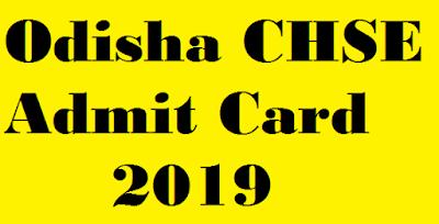 Odisha CHSE Admit Card 2019