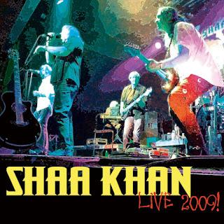 Shaa Khan  - 2009 - Live 2009!