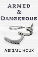 Guest Review: Armed & Dangerous by Abigail Roux