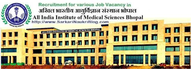 Sarkari Naukri Vacancy Recruitment  in AIIMS Bhopal