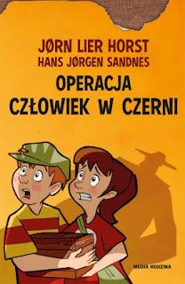 """""""Operacja Człowiek w czerni"""" Jorn Lier Horst, Hans Jorgen Sandnes - recenzja"""