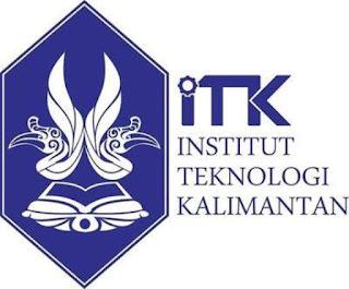 PENERIMAAN CALON MAHASISWA BARU ( ITK ) 2019-2020 INSTITUT TEKNOLOGI KALIMANTAN