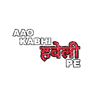 Aao kabhi haveli pe, png text