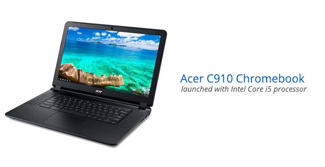 Acer Chromebook 15 C910 best chromebook laptops
