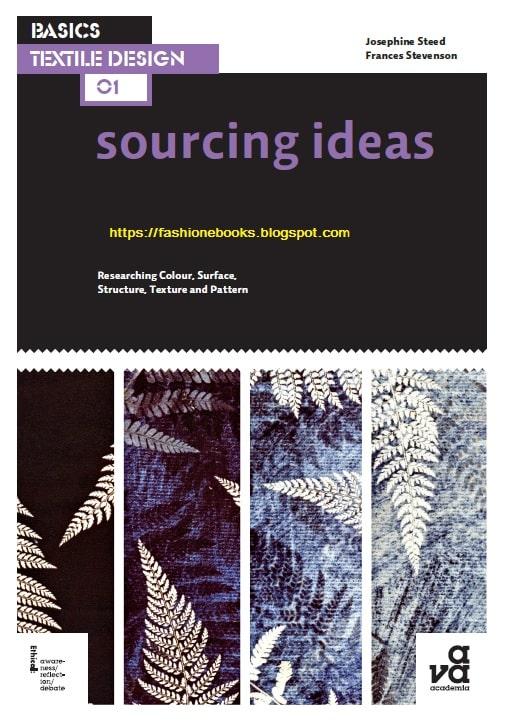 Basics Fashion Design: Sourcing Ideas