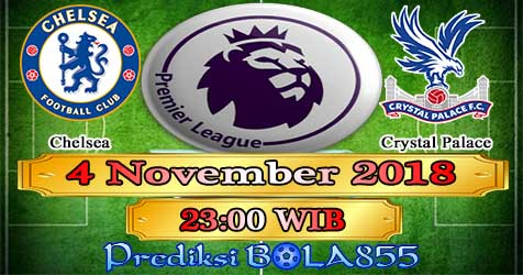 Prediksi Bola855 Chelsea vs Crystal Palace 4 November 2018