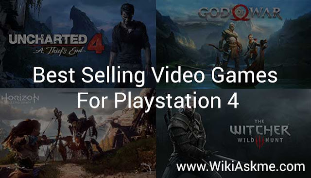 best-selling PlayStation 4 video games: WikiAskme
