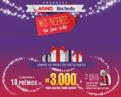 """Promoção """"Arno Rochedo Mais Presentes na Sua Vida"""""""