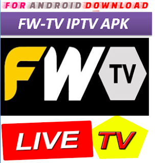 Download Android FW-TV IPTVPro LITE IPTV Television Apk -Watch Free Live Cable TV Channel-Android Update LiveTV Apk  Android APK Premium Cable Tv,Sports Channel,Movies Channel On Android.