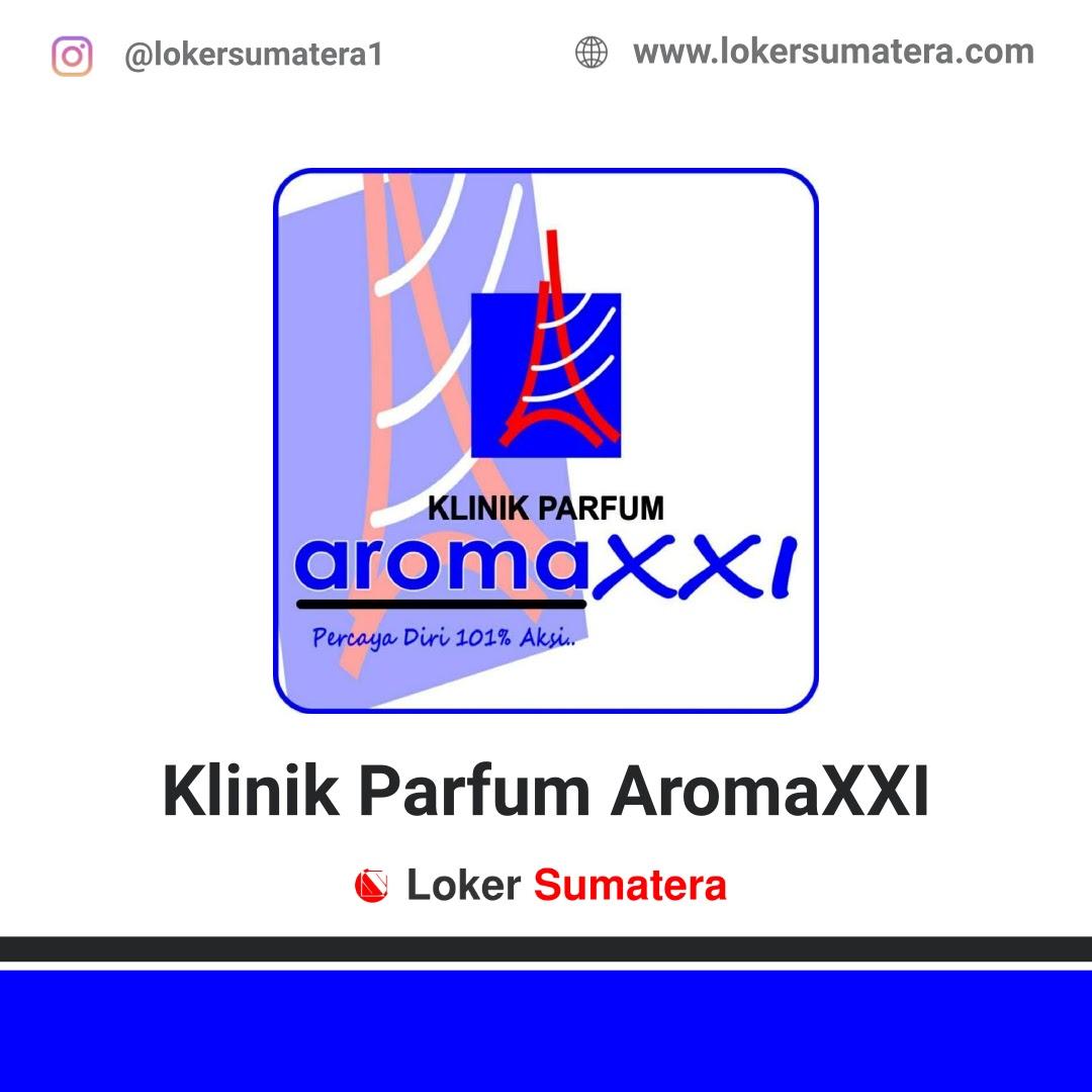 Lowongan Kerja Bukittinggi: Klinik Parfum AromaXXI Januari 2021